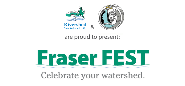 North Vancouver FraserFEST   Rivershed Society of BC2