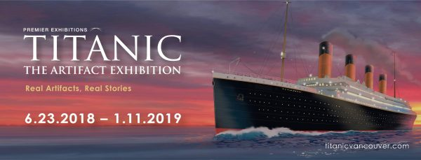 タイタニック展示会(Titanic: The Artifact Exhibition 2018) @ Lipont Place | Richmond | British Columbia | カナダ