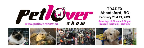 ペットラバーショー(Pet Lover Show)2019 @ Tradex | Abbotsford | British Columbia | カナダ