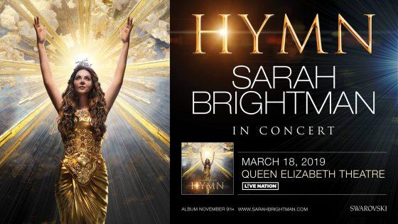 サラブライトマン・コンサートツアー(HYMN Sarah Brightman In Concert)2019 @ Queen Elizabeth Theatre