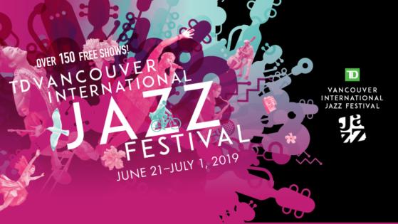 国際ジャズフェスティバル / International Jazz Festival 2019 @ バンクーバー各所