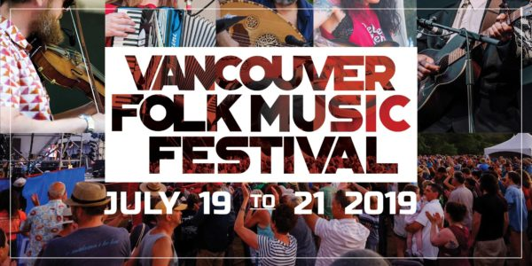 バンクーバーフォークミュージックフェスティバル(42nd Annual Vancouver Folk Music Festival ) 2019 @ Jericho Beach | Vancouver | British Columbia | カナダ