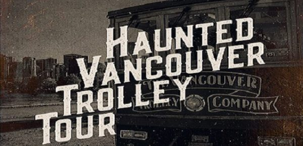 ホーンテッド・バンクーバー・トロリー・ツアー (Haunted Vancouver Trolley Tour) 2019 @ Vancouver | British Columbia | カナダ